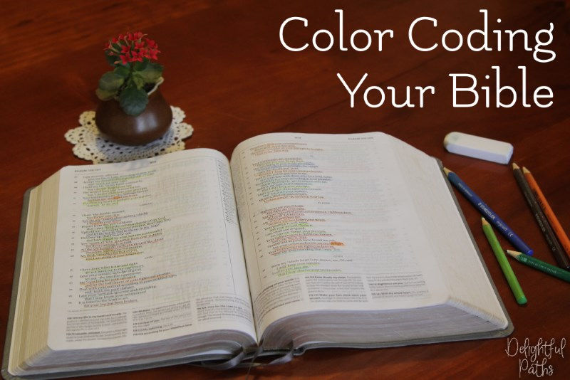 color coding your Bible Delightful Paths