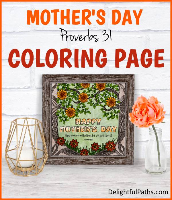 Forest flowers Proverbs 31 mothers day coloring page free printable DelightfulPaths