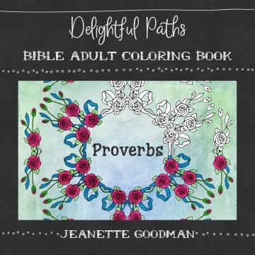 Delightful Paths Adult Bible Coloring Book – Proverbs