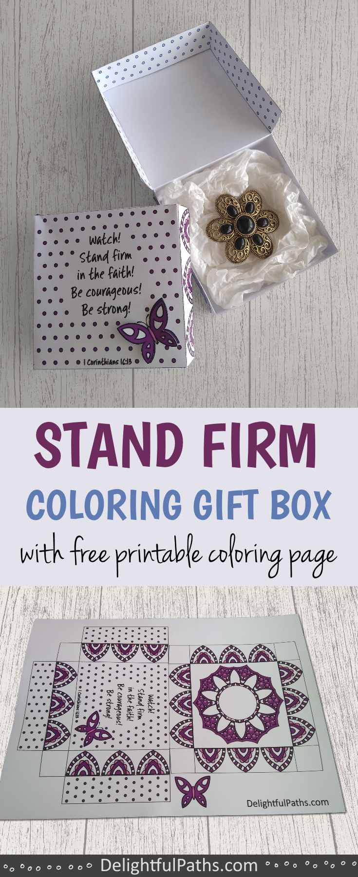 Stand Firm Coloring Craft Gift Box with free template - DelightfulPaths
