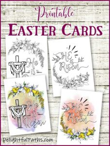 He is risen free printable Easter cards from DelightfulPaths