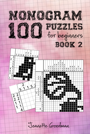 100 Nonogram Puzzles for Beginners Book 2